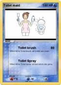 Toilet maid