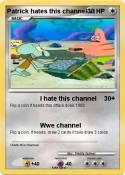 Patrick hates