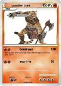 guerrier tigre