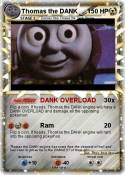 Thomas the DANK