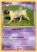 mastiff fail
