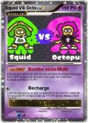 Squid VS Octo