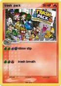 trash pack