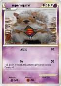 super squirel