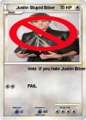 Justin Stupid