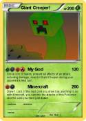 Giant Creeper!