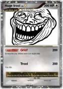 Huge trool