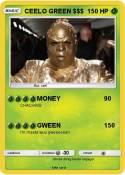CEELO GREEN $$$