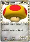 mega champi
