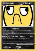 EPIC FROWN