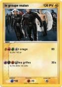 le groupe mutan