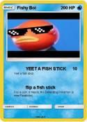 Fishy Boi