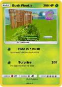 Bush Wookie