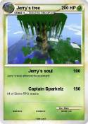 Jerry`s tree