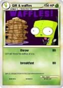 GIR & waffles