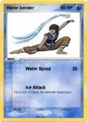 Water bender