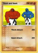 Throh and Sawk