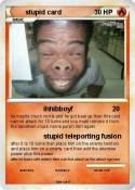 stupid card
