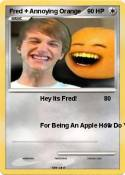 Fred + Annoying