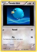 Tweeter Bird