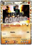 Gomme HD