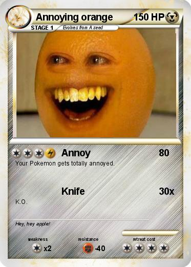 Pok mon annoying orange 233 233 annoy my pokemon card for Annoying orange coloring pages