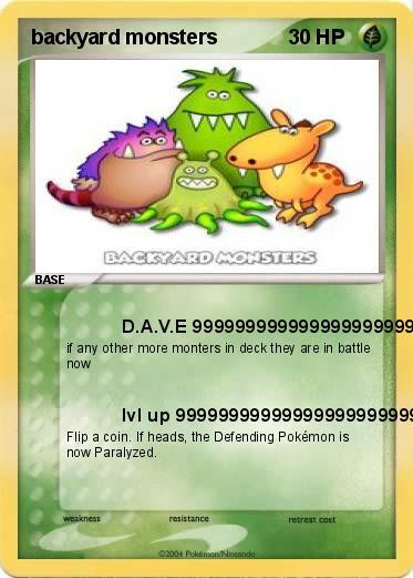 Pokemon Backyard Monsters D A V E