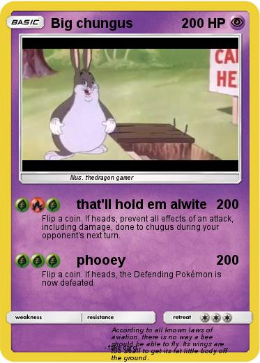 Pokemon Big Chungus 54 54 That Ll Hold Em Alwite My Pokemon Card
