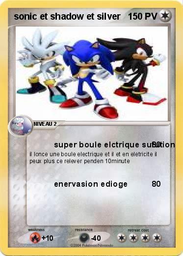 Pok mon sonic et shadow et silver super boule elctrique - Sonic et shadow ...