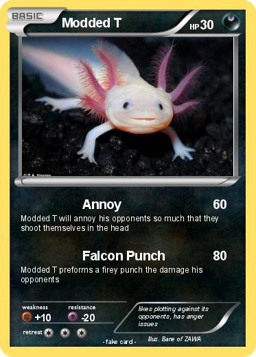 Pokémon Modded T 1 1 - Annoy - My Pokemon Card