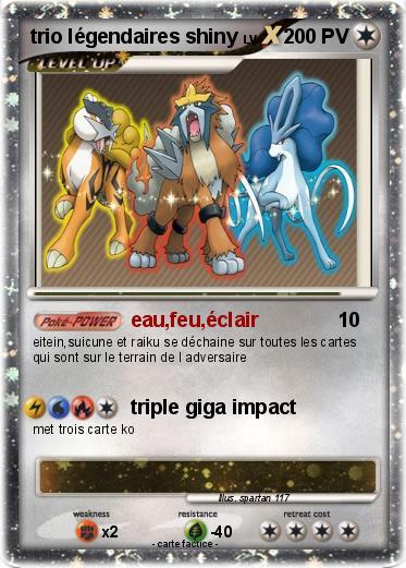 Pok mon trio legendaires shiny eau feu clair ma carte pok mon - Legendaire shiney ...
