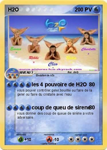 Pok mon h2o 9 9 les 4 pouvoire de h2o ma carte pok mon - Image de sirene h2o ...