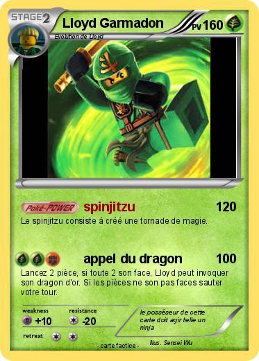 Pok mon lloyd garmadon 47 47 spinjitzu ma carte pok mon - Carte ninjago ...