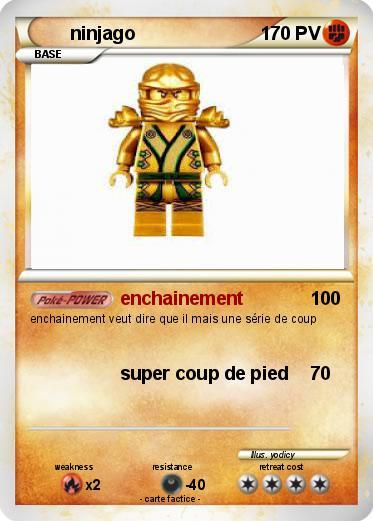 Pok mon ninjago 158 158 enchainement ma carte pok mon - Carte ninjago ...