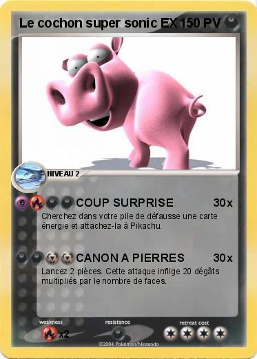 Pok mon le cochon super sonic ex coup surprise ma - Cochon pokemon ...