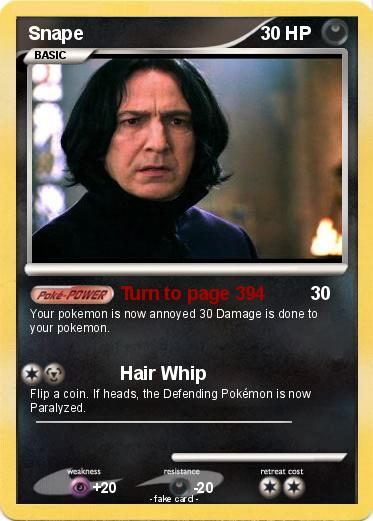 Pokémon Snape 28 28 - Turn To Page 394 - My Pokemon Card