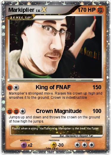 Pokémon Markiplier 224 224 - King of FNAF - My Pokemon Card