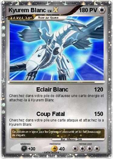 Pok mon kyurem blanc 342 342 eclair blanc ma carte pok mon - Carte pokemon kyurem blanc ex ...