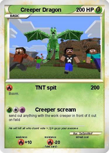Pok 233 Mon Creeper Dragon 4 4 Tnt Spit My Pokemon Card