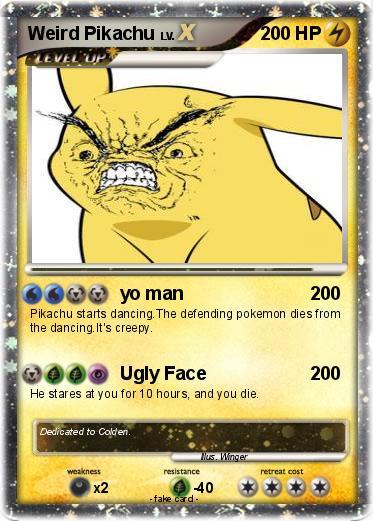 Pok 233 Mon Weird Pikachu 2 2 Yo Man My Pokemon Card