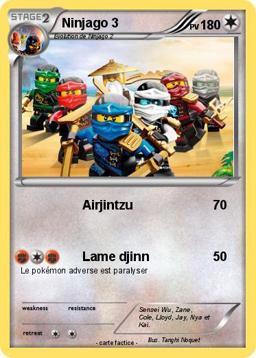 Pok mon ninjago 3 1 1 airjintzu ma carte pok mon - Carte ninjago ...
