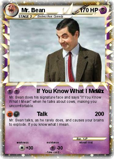 pokémon mr bean 370 370 if you know what i mean my pokemon card