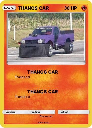 Design Your Own Car >> Pokémon THANOS CAR 5 5 - THANOS CAR - My Pokemon Card