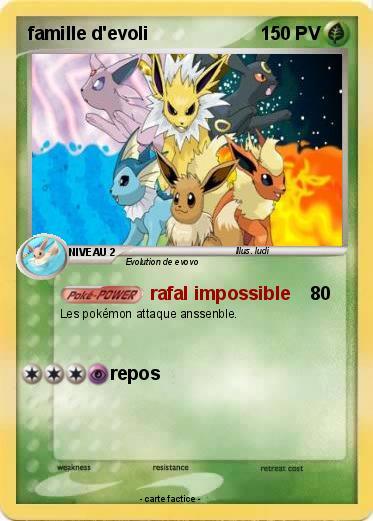 Pok mon famille d evoli 9 9 rafal impossible ma carte - Pokemon noir 2 evoli ...