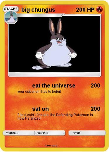 Pokemon Big Chungus 613 613 Eat The Universe My Pokemon Card